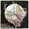 Revili'O / The Old Circle,Homeward Bound
